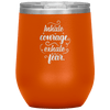 Inhale Courage Exhale Fear Stemless Wine Tumbler Orange - Tierra Bella