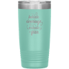 Inhale Courage Exhale Fear 20oz Tumbler Teal - Tierra Bella