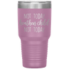 Not Today Heathen Child Not Today 30oz Tumbler Light Purple - Tierra Bella
