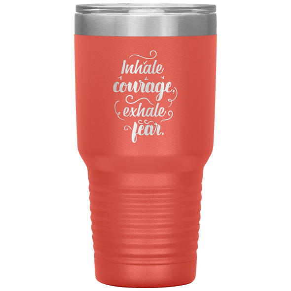 Inhale Courage Exhale Fear 30oz Tumbler Coral - Tierra Bella