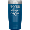 Proud Army Mom 20oz Tumbler Blue - Tierra Bella