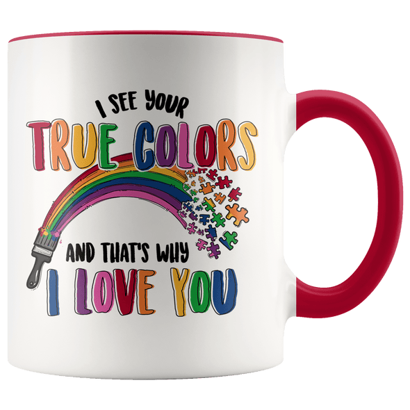 I See Your True Colors Autism Awareness Accent Mug Red - Tierra Bella