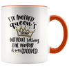 Fix Another Queen's Crown Without Telling The World It Was Crooked Accent Mug - Tierra Bella