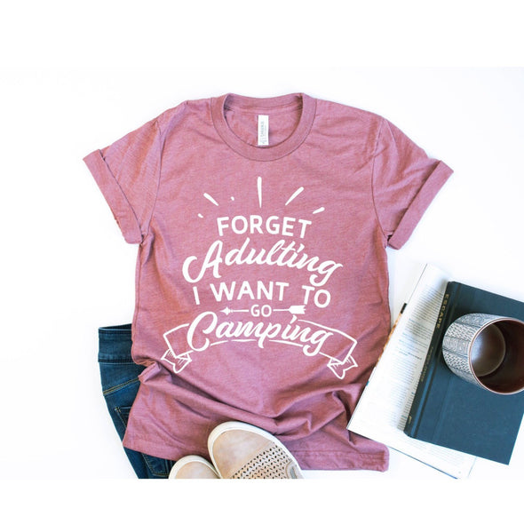Forget Adulting I Want To Go Camping Unisex Jersey Tee - Tierra Bella