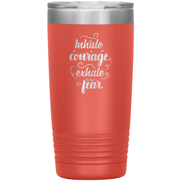 Inhale Courage Exhale Fear 20oz Tumbler Coral - Tierra Bella