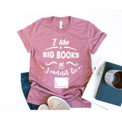 I Like Big Books And I Cannot Lie Unisex Jersey Tee - Tierra Bella