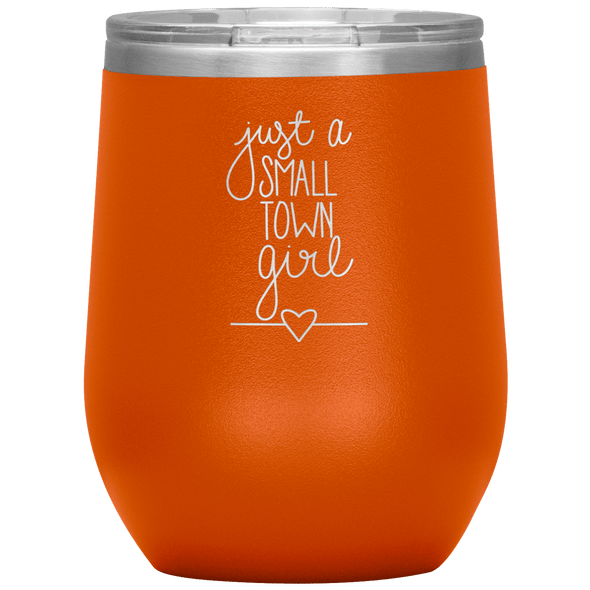 Just a Small Town Girl Stemless Wine Tumbler Orange - Tierra Bella