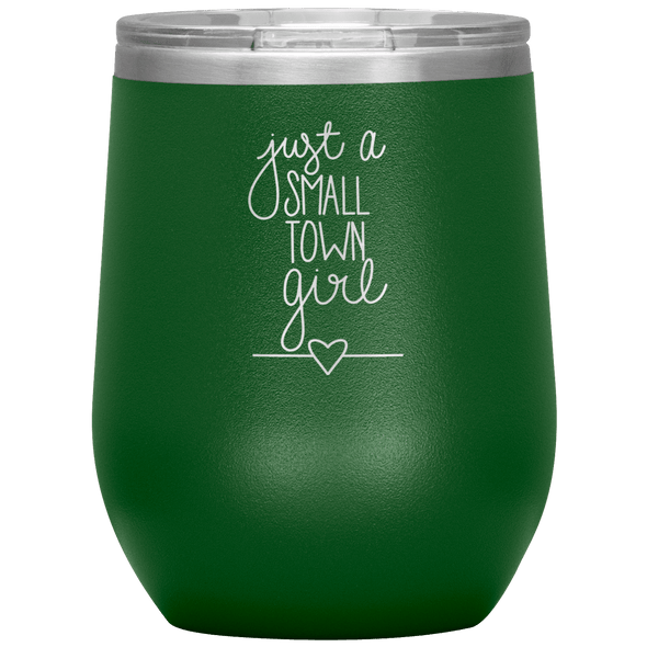 Just a Small Town Girl Stemless Wine Tumbler Green - Tierra Bella