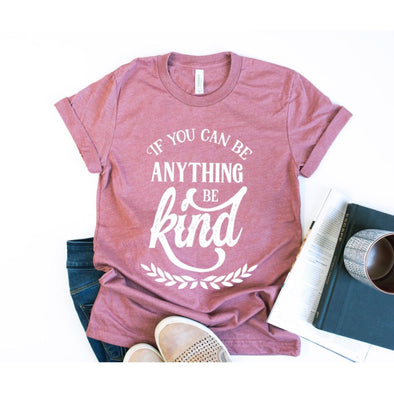 If You Can Be Anything Be Kind Unisex Jersey Tee - Tierra Bella