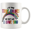 I See Your True Colors Autism Awareness Accent Mug White - Tierra Bella