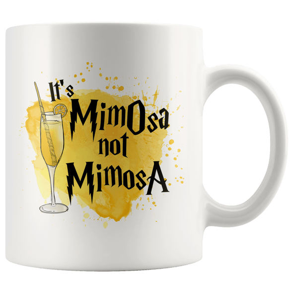 It's MimOsa Not MimosA Accent Mug White - Tierra Bella
