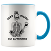 Dead Inside But Caffeinated Accent Mug Blue - Tierra Bella