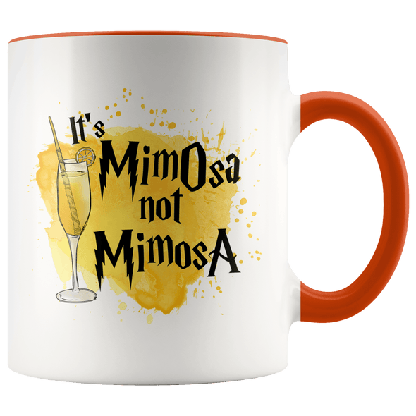 It's MimOsa Not MimosA Accent Mug Orange - Tierra Bella