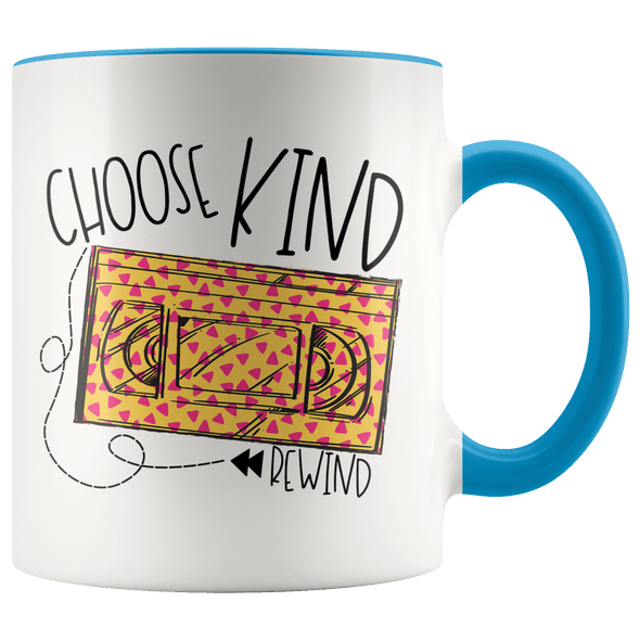 Choose Kind Rewind 90s Accent Mug Blue - Tierra Bella