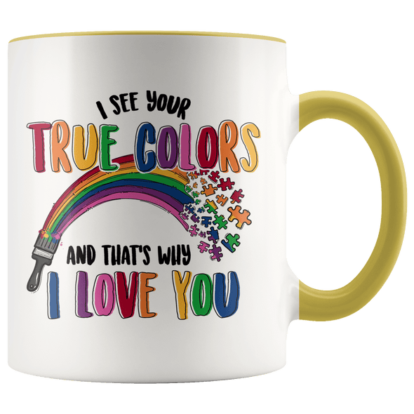 I See Your True Colors Autism Awareness Accent Mug Yellow - Tierra Bella