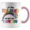 I See Your True Colors Autism Awareness Accent Mug Pink - Tierra Bella