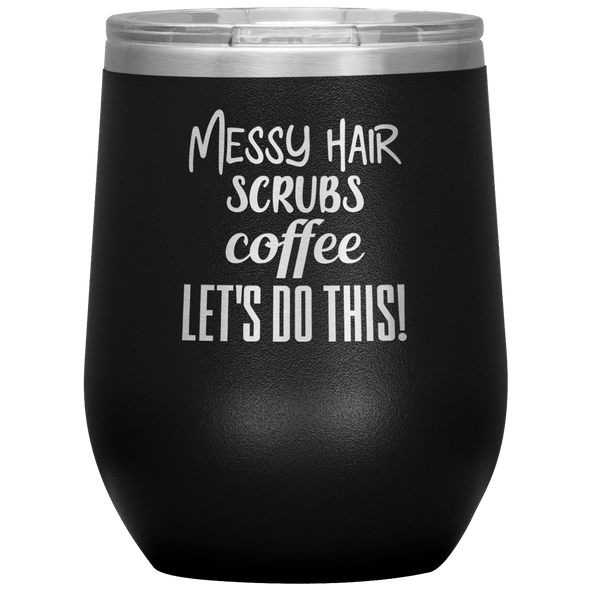 Messy Hair Scrubs Coffee Let's Do This Stemless Wine Tumbler Black - Tierra Bella