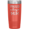 Proud Army Mom 20oz Tumbler Coral - Tierra Bella