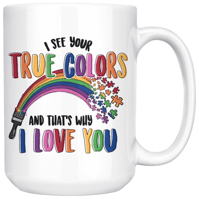 I See Your True Colors Autism Awareness Accent Mug - Tierra Bella