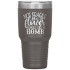 Not Fragile Like a Flower Fragile Like a Bomb 30oz Laser Etched Tumbler Pewter - Tierra Bella