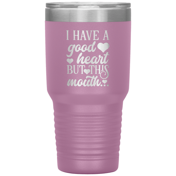 I Have a Good Heart but This Mouth 30oz Tumbler Light Purple - Tierra Bella