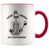 Dead Inside But Caffeinated Accent Mug Red - Tierra Bella