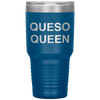 Queso Queen 30oz Tumbler Blue - Tierra Bella