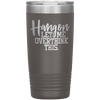 Hang on Let Me Overthink This 20oz Tumbler Pewter - Tierra Bella