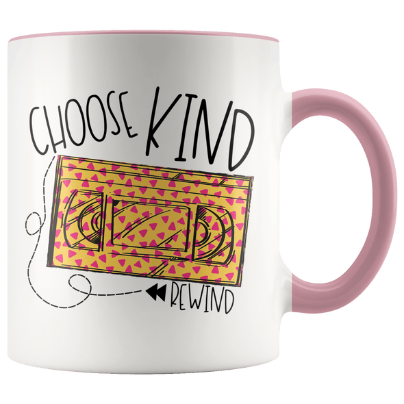 Choose Kind Rewind 90s Accent Mug Pink - Tierra Bella