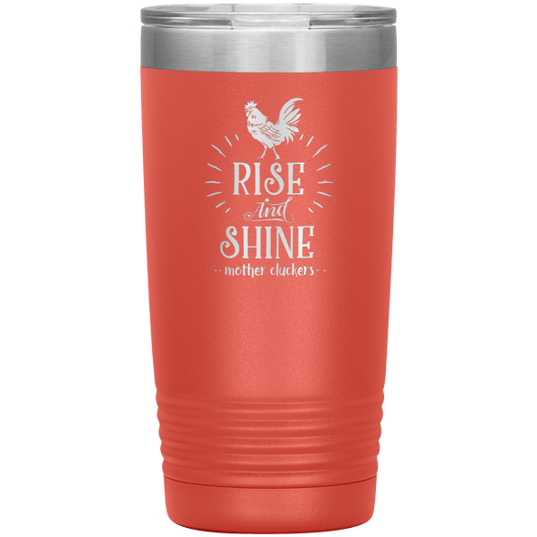 Rise and Shine Mother Cluckers 20oz Tumbler Coral - Tierra Bella