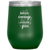 Inhale Courage Exhale Fear Stemless Wine Tumbler Green - Tierra Bella