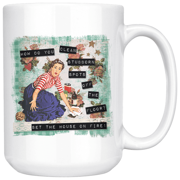 Set the House on Fire! 15oz Mug White - Tierra Bella