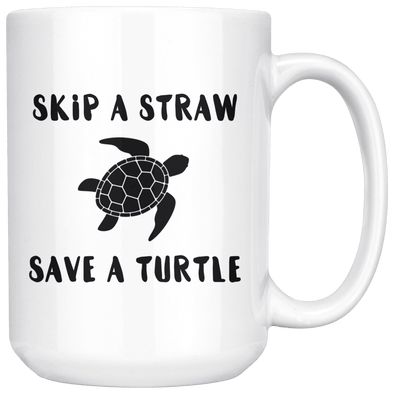 Skip a Straw Save a Turtle 15oz Mug White - Tierra Bella
