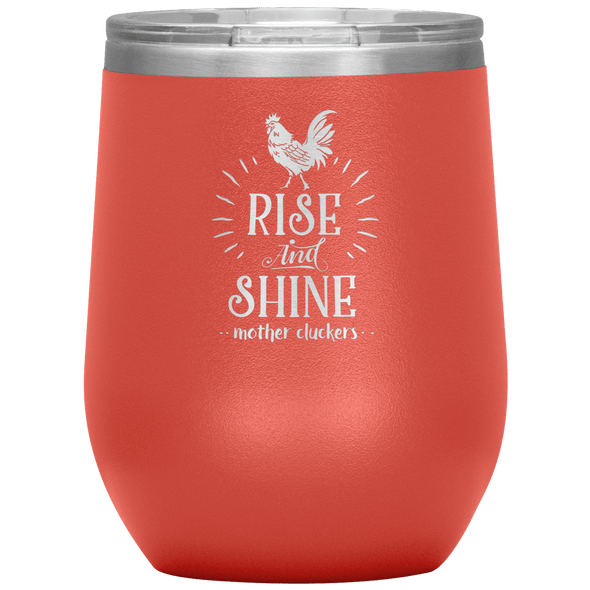 Rise and Shine Mother Cluckers Stemless Wine Tumbler Coral - Tierra Bella