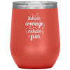 Inhale Courage Exhale Fear Stemless Wine Tumbler Coral - Tierra Bella