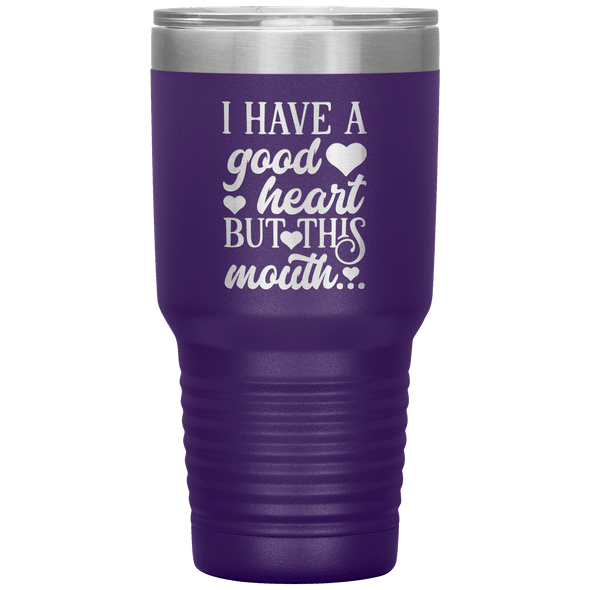 I Have a Good Heart but This Mouth 30oz Tumbler Purple - Tierra Bella