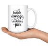Inhale Courage Exhale Fear 15oz Mug - Tierra Bella