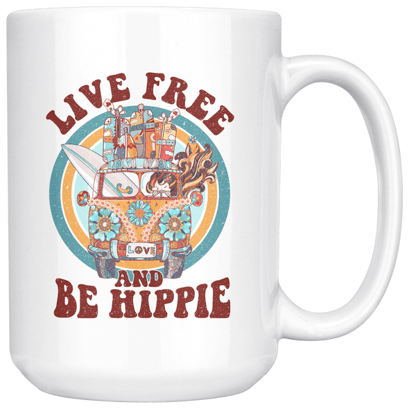 Live Free Be Hippie 15oz Mug White - Tierra Bella