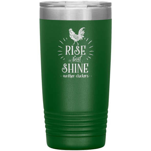 Rise and Shine Mother Cluckers 20oz Tumbler Green - Tierra Bella
