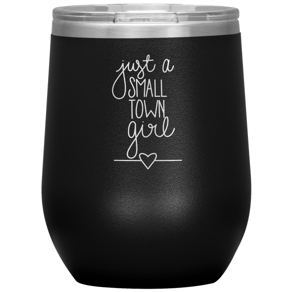 Just a Small Town Girl Stemless Wine Tumbler Black - Tierra Bella