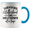 Surviving Motherhood One Meltdown at a Time Accent Mug Blue - Tierra Bella