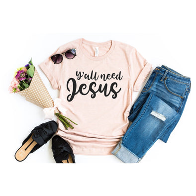 Y'all Need Jesus Unisex Jersey Tee - Tierra Bella