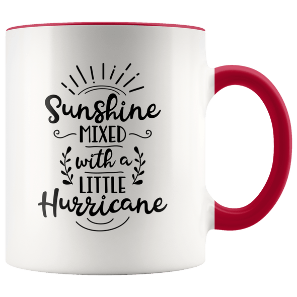 Sunshine Mixed With a Little Hurricane Accent Mug Red - Tierra Bella