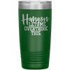 Hang on Let Me Overthink This 20oz Tumbler Green - Tierra Bella