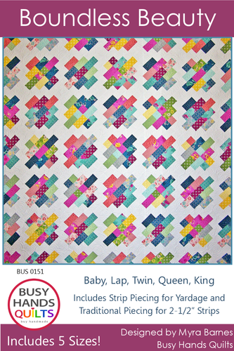 Boundless Beauty Quilt Pattern PDF - Busy Hands Quilts