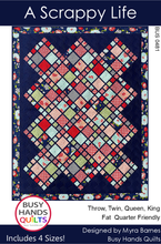 Load image into Gallery viewer, A Scrappy Life Quilt Pattern PRINTED