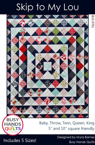 Skip To My Lou Quilt Pattern PRINTED