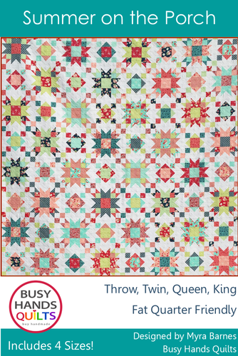 Summer on the Porch Quilt Pattern PRINTED - Busy Hands Quilts
