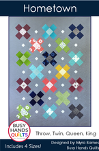 Load image into Gallery viewer, Hometown Quilt Pattern PDF - Busy Hands Quilts