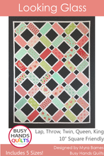 Load image into Gallery viewer, Looking Glass Quilt Pattern PRINTED - Busy Hands Quilts